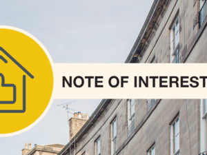What is a Note of Interest or Noting Interest in Scotland? How Do I Note Interest in a Property?