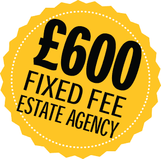 £600 Fixed Fee Estate Agency!